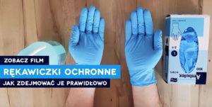 Jak w prawidłowy sposób zdejmować jednorazowe rękawiczki ochronne pierwsza pomoc szkolenie kurs pierwszej pomocy koronawirus covid sars