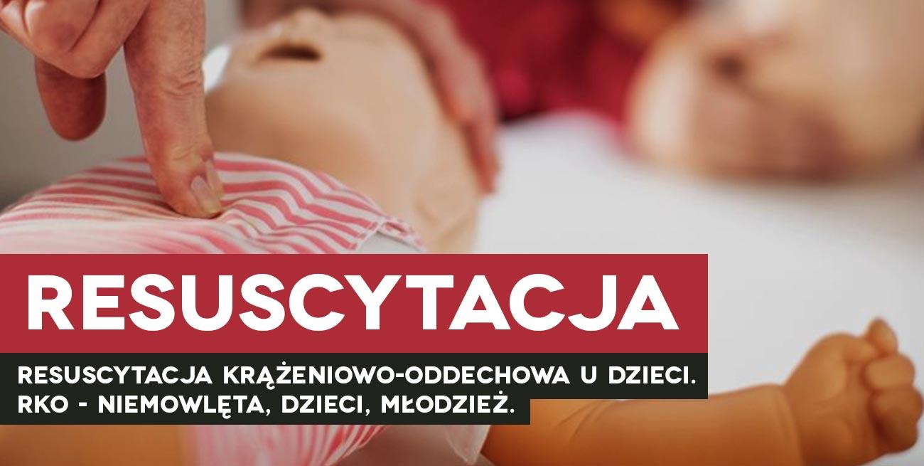 RKO dzieci resuscytacja dziecko pierwsza pomoc dziecko pomoc pediatryczna resuscytacja krążeniowo oddechowa kurs pierwszej pomocy dzieci Wrocław szkolenie z pierwszej pomocy dla rodziców