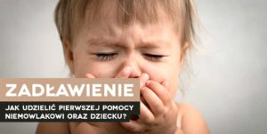 Pierwsza pomoc dziecko zadławienie kur pierwszej pomocy dla rodziców Wrocław szkolenie z pierwszej pomocy dla rodziców we Wrocławiu pierwsza pomoc dziecku Wrocław pierwsza pomoc pediatryczna Wrocław